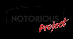 Notorious Project