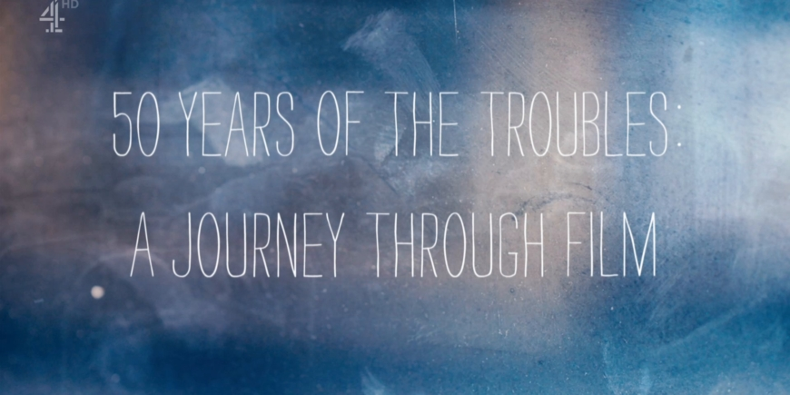 50 YEARS OF THE TROUBLES