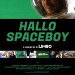 HALLO SPACEBOY – il making of di LIMBO